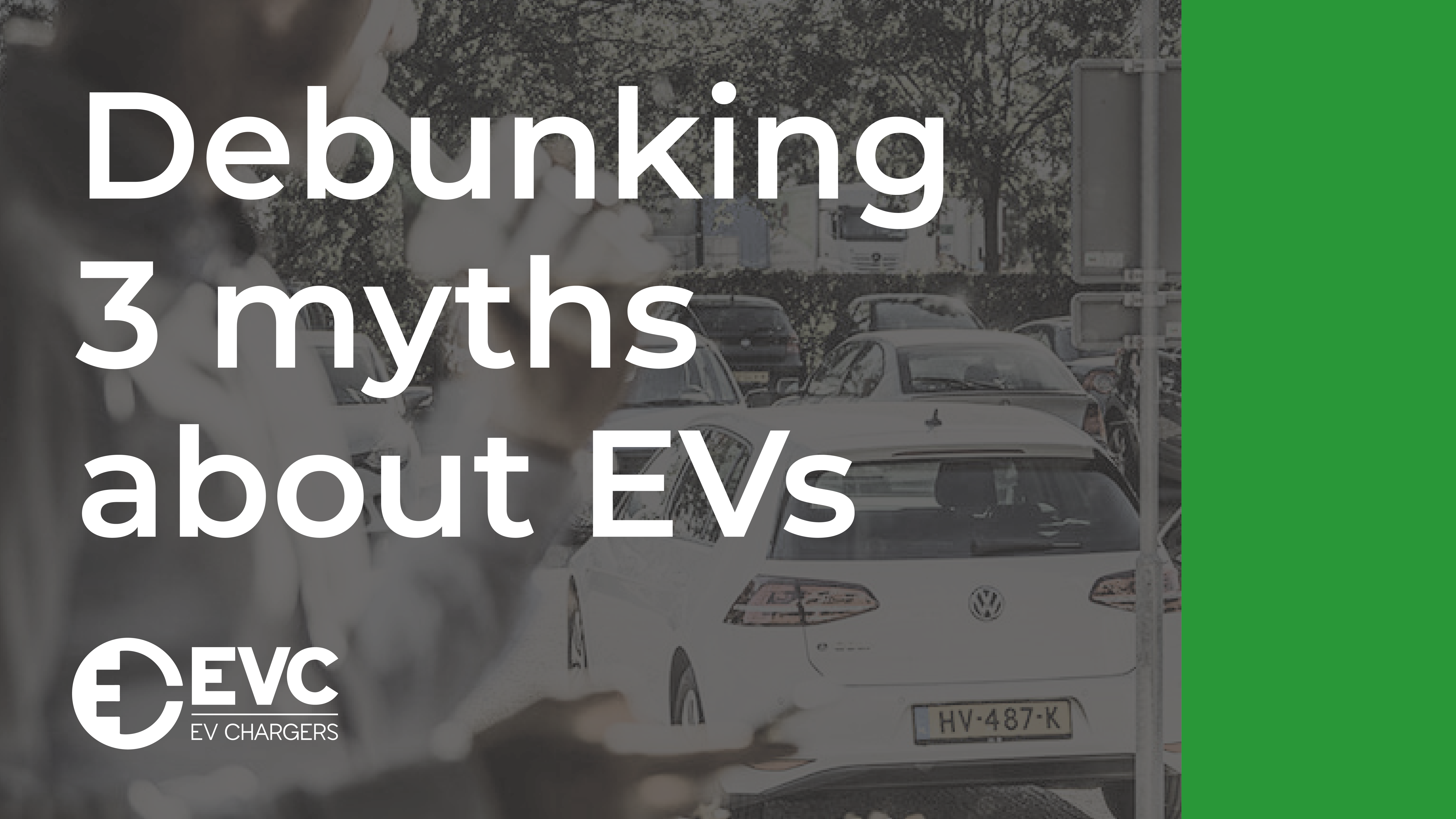 Debunking 3 myths about EVs